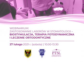 Webinarium: Zastosowanie laserów w stomatologii – biostymulacja, terapia fotodynamiczna i leczenie ortodontyczne | 27 lutego