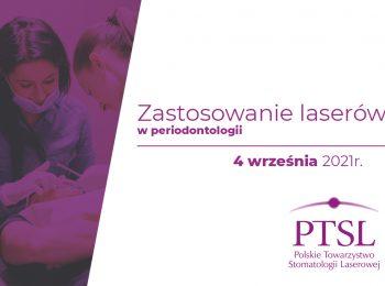 Curriculum PTSL – Zastosowanie laserów w periodontologii | 4 września