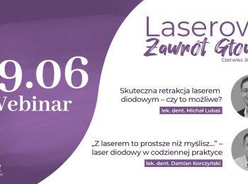 Webinar | Laserowy Zawrót Głowy | 09.06
