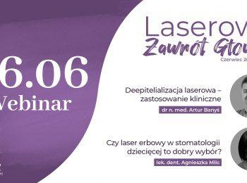 Webinar | Laserowy Zawrót Głowy | 16.06