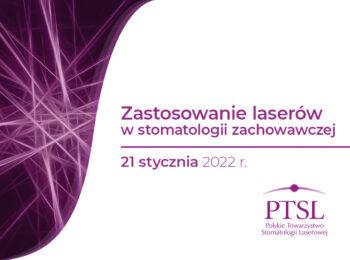 Curriculum PTSL – Zastosowanie laserów w stomatologii zachowawczej