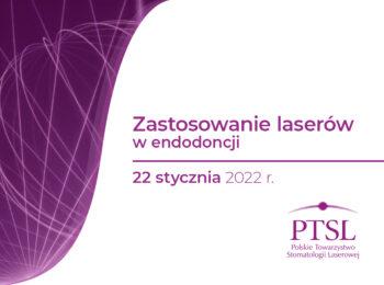 Curriculum PTSL – Zastosowanie laserów w endodoncji