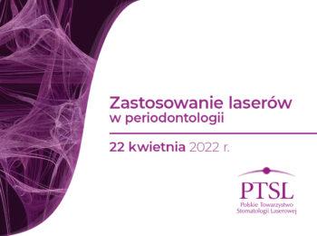 Curriculum PTSL – Zastosowanie laserów w periodontologii